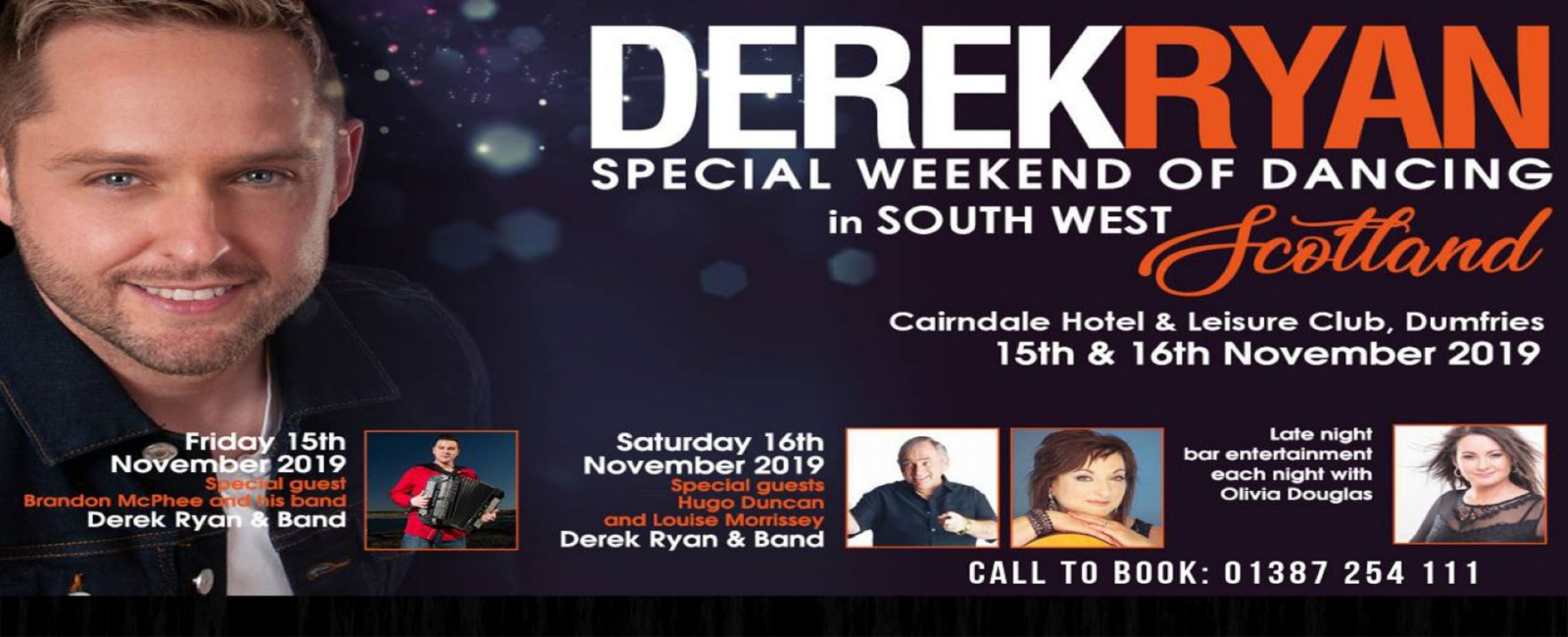 Derek Ryan Weekend | | Scottish Hotel Offers